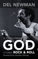 A Touch From God  Del Newman 2010
