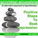 Positive Steps To Beat Depression 2012